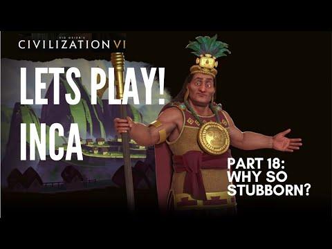 Let's Play Civilization 6 - Deity Inca - Part 18: Why So Stubborn?
