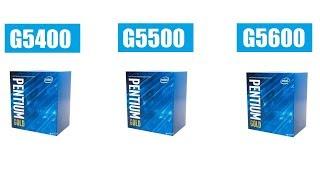 PENTIUM G5400 - G5500 - G5600 DEĞERLENDİRME REHBERİ