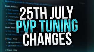NEW PvP Tuning Changes July 25th - Venruki
