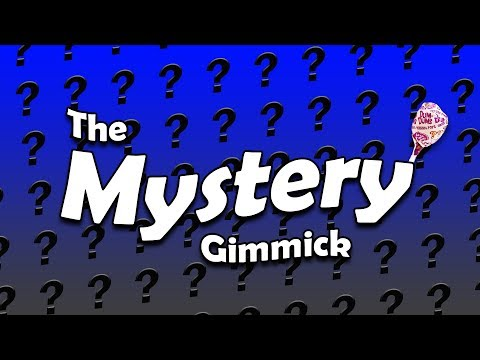 The Mystery Gimmick