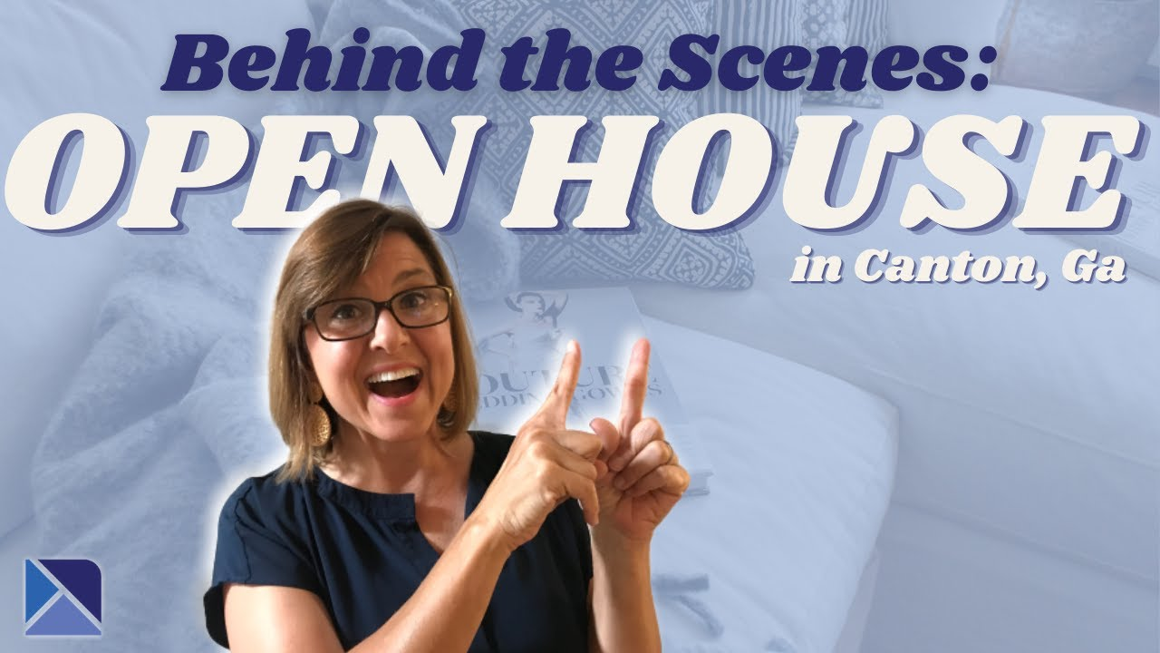 Behind the Scenes: OPEN HOUSE in Canton, GA