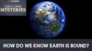 Earth is Not Flat - How We Know