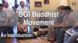 SGI Buddhist Movement: An Introduction (full-length version)