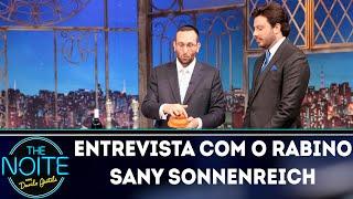 Entrevista com o rabino Sany Sonnenreich | The Noite (11/09/18)