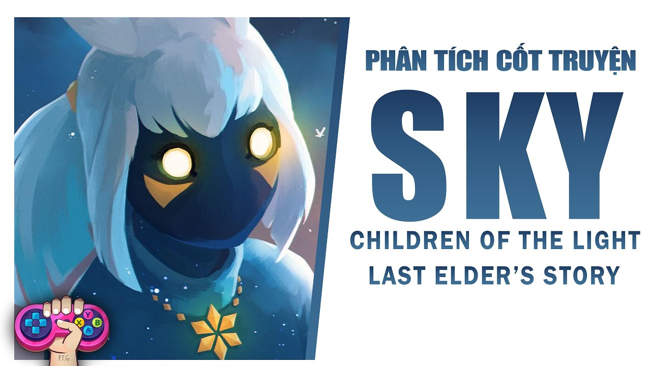 Phân tích cốt truyện: SKY CHILDREN OF THE LIGHT | Story Explained | PTG