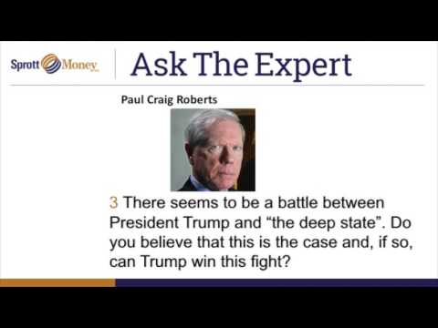 Sprott Money News Ask The Expert February 2017 - Paul Craig Roberts