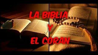 La Biblia vs el Coran