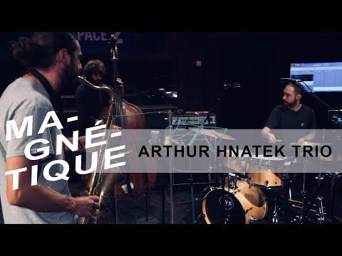 """Arthur Hnatek Trio live dans """"Magnétique"""" (30 août 2019, RTS Espace 2)"""