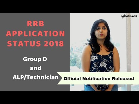 RRB Application Status 2018 Official Notification for RRB Group D and ALP & Technician