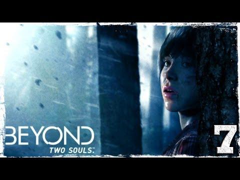 Смотреть прохождение игры Beyond: Two Souls. Серия 7: Не такая как все.