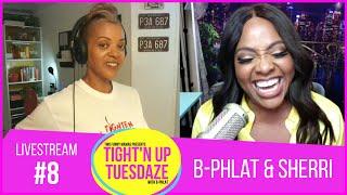 B-Phlat and Sherri Shepherd   Tight'N Up Tuesdaze #8