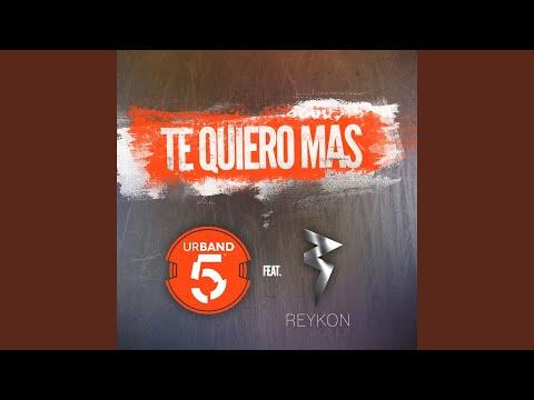 Te Quiero Más (feat. Reykon) (Remix)