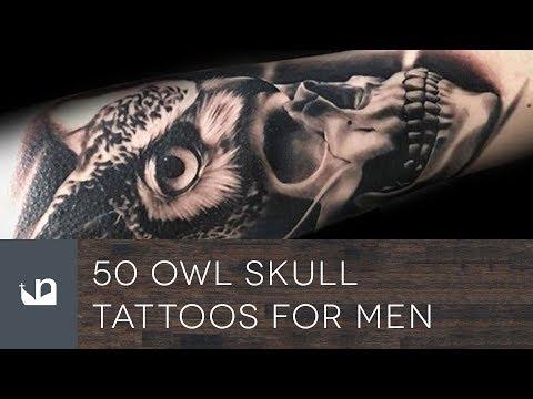 cc08c9ec9 50 Owl Skull Tattoos For Men - YouTube