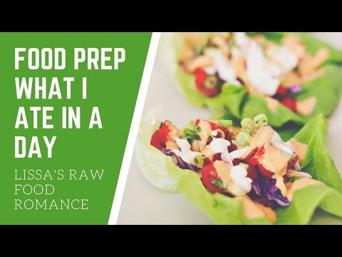 WHAT I ATE IN A DAY WITH FOOD PREP || RAW FOOD VEGAN