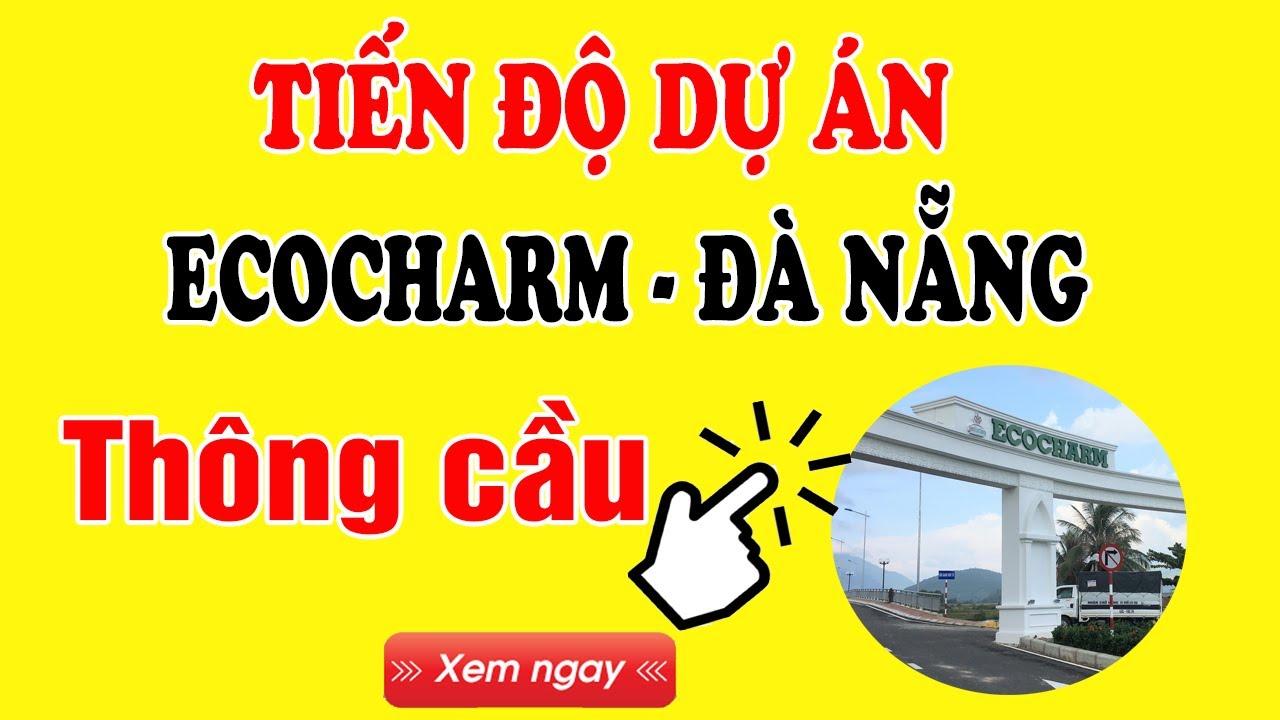 Bất động sản Đà Nẵng 2020 | Review dự án Ecocharm Đà Nẵng T8/2020