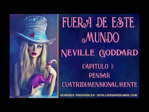 FUERA DE ESTE MUNDO - Capítulo 1: Pensar Cuatridimensionalmente - Neville Goddard