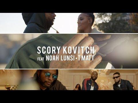 Scory Kovitch - Dis Moi Ft. Noah Lunsi & T Matt (Clip Officiel)