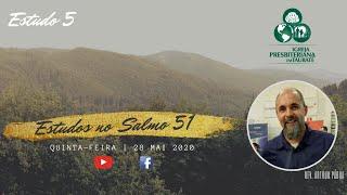 Série de estudos: Salmo 51 - Estudo 5 - IPT