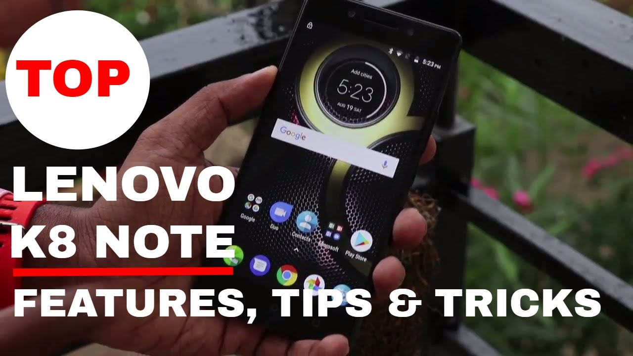 Lenovo K8 Note Features, Tips and Tricks | Top Features of K8 Note