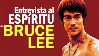 Entrevista al espiritu de Bruce Lee
