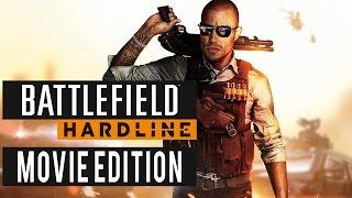 Battlefield Hardline - Movie Edition HD