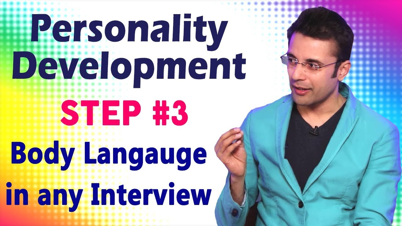Personality Development - Step 3 : Body Language in Any Interview - Motivational Talks