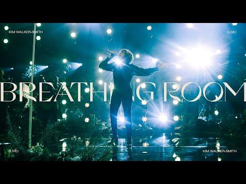 Kim Walker-Smith - Breathing Room (Live)