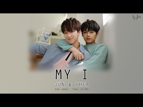 [Thaisub] SEVENTEEN - MY I (JUN X THE8)
