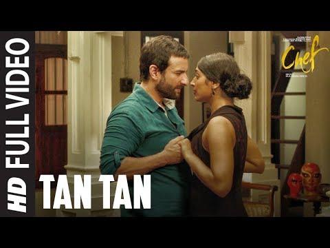 Tan Tan Full Video Song   Chef   Saif Ali Khan   Nikita Gandhi   Raghu Dixit