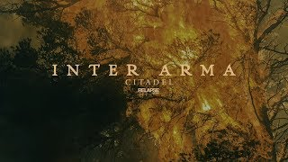 INTER ARMA - Citadel (Official Audio)