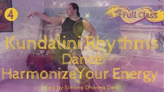 ♥️KUNDALINI RHYTHMS DANCE: Healing Meditative Dance (CLASS 4 OF 4) ~ Energize Your Chakra