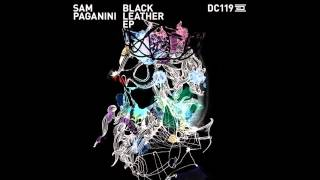 Sam Paganini - Black Leather (Original Mix) [DRUMCODE]