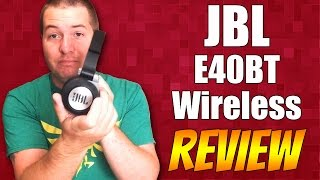 Inexpensive Bluetooth Headphones: JBL E40BT Wireless REVIEW!