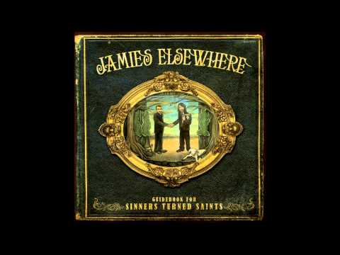 Jamies Elsewhere - The Saint, the Sword, and the Savior