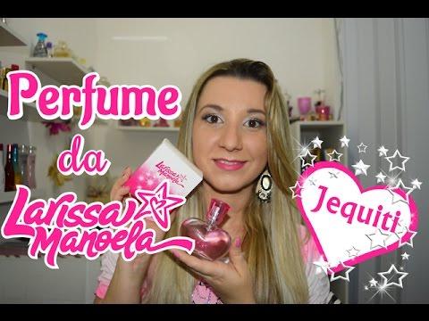 Perfume da Larissa Manoela   Jequiti - YouTube 282932191f