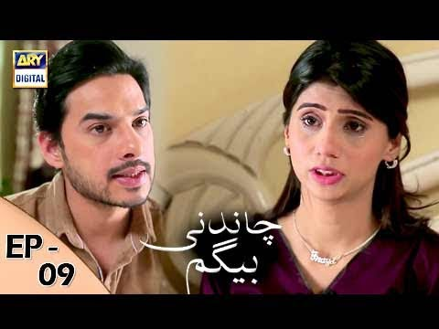 Chandni Begum - Episode 09 - 12th October 2017 - ARY Digital Drama