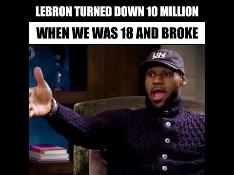 8409ddbcd Lebron James turned down  10 million when he was 18   broke - YouTube