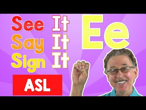 See it, Say it, Sign it   The Letter E   ASL for Kids   Jack Hartmann