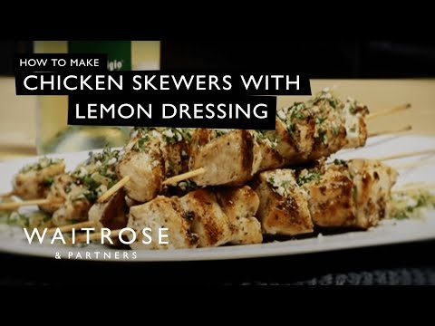 Chicken skewers with lemon dressing recipe from Waitrose