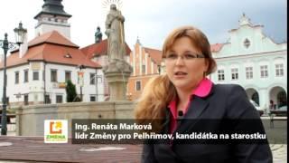 ZMĚNA PRO PELHŘIMOV: Lídr Ing.Renáta Marková představuje kandidátku a Plán pro Pelhřimov