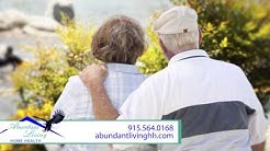 Abundant Living Home Health   Senior Care Services in El Paso