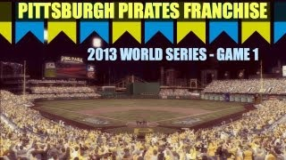 MLB 13 The Show - Pittsburgh Pirates Franchise - EP27 (World Series Game 1 vs Toronto)