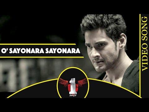 O Sayonara Sayonara Full  Song  1 Nenokkadine Movie  Mahesh Babu, Kriti Sanon, DSP