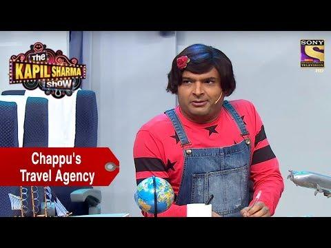 Chappu Opens A Travel Agency – The Kapil Sharma Show