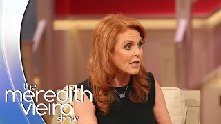 Sarah Ferguson on What Kind of Grandmother Diana Would Have Been | The Meredith Vieira Show