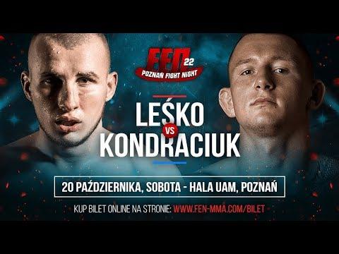 FEN 22: Bartosz Leśko VS Tomasz Kondraciuk [trailer]