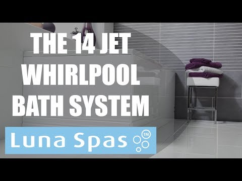 New for 2018 - The 14 Jet Whirlpool Bath System From Luna Spas