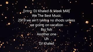 DJ Khaled - Weather the Storm (Lyrics) ft. Meek Mill, Lil Baby