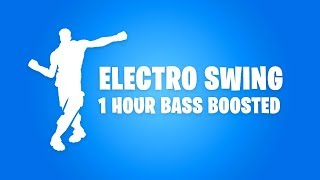 FORTNITE ELECTRO SWING EMOTE REMIX (1 HOUR BASS BOOSTED)