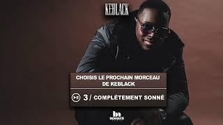 KeBlack   Complètement Sonné Extrait Audio360p